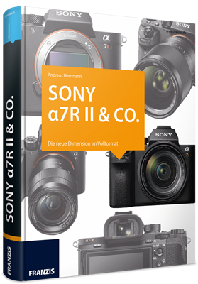 Kamerabuch Sony a7R II & Co.